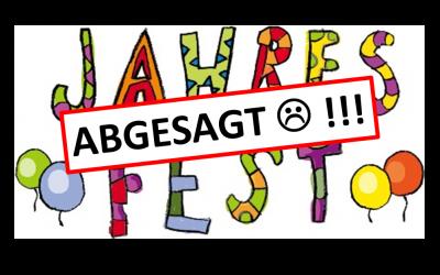 Jahresfest – Termin ABGESAGT!